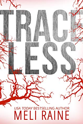 Traceless – Stateless #2  by Meli Raine