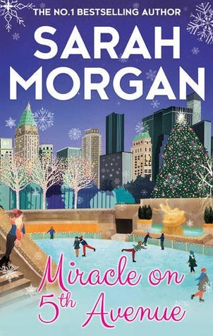 Miracle on 5th Avenue – From Manhattan with Love #3 by SarahMorgan